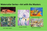 Beginner Watercolor series – Art with the Masters (age 8 to adult)