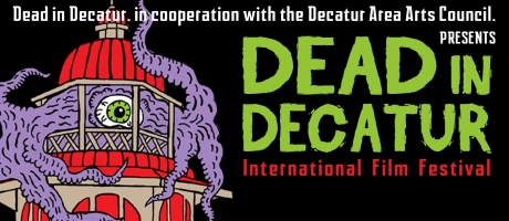 Dead in Decatur International Film Festival